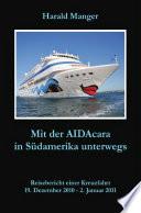 Mit der AIDAcara in Südamerika unterwegs