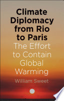 Climate Diplomacy from Rio to Paris Book PDF