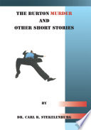 The Burton Murder  and Other Short Stories