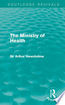 The Ministry Of Health Routledge Revivals