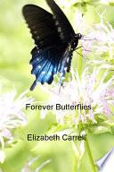 Forever Butterflies