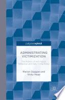 Administrating Victimization