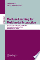 Machine Learning for Multimodal Interaction