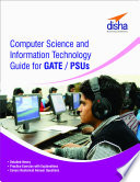 Computer Science and Information Technology Guide for GATE  PSUs