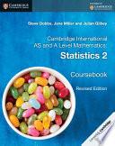 Cambridge International AS and A Level Mathematics  Statistics 2 Coursebook