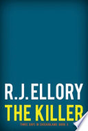 The Killer R J Ellory S Electrifying Ebook Trilogy Three Days In