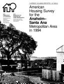 Current Housing Reports: American Housing Survey for the Anaheim-Santa Ana Metropolitan Area 1994