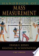 Handbook of Mass Measurement