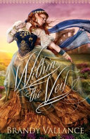 Ebook Within the Veil Epub Brandy Vallance Apps Read Mobile