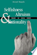Selfishness  Altruism  and Rationality