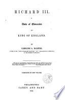 Richard III As Duke Of Gloucestsr And King Of England : ...