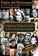Gabriele D Annunzio  Diario del Novecento
