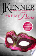 Take My Dare  A Stark International Novella