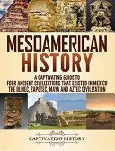 Mesoamerican History