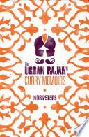 The Urban Rajah s Curry Memoirs