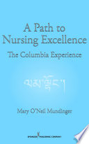 A Path To Nursing Excellence