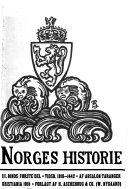 Norges historie fremstillet for det norske folk af professor dr. A. Bugge, rigsarkivar E. Hertzberg, dr. Osc. Alb. Johnsen, professor dr. Yngvar Nielsen, professor dr. J.E. Sars, professor dr. A. Taranger