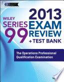 Wiley Series 99 Exam Review 2013   Test Bank