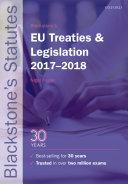 Blackstone's EU Treaties and Legislation 2017-2018