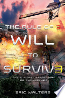 The Rule of Three  Will to Survive