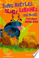 Dung Beetles  Slugs  Leeches  and More