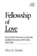 Fellowship Of Love : the values of white women (and through...