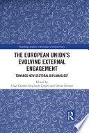 The European Union   s Evolving External Engagement
