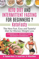 Keto Diet And Intermittent Fasting For Beginners Ketofasty