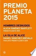 Premio Planeta 2015  ganador y finalista  pack