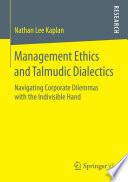 Management Ethics and Talmudic Dialectics