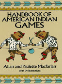 Handbook of American Indian Games Adult Level