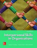 Loose Leaf for Interpersonal Skills in Organizations