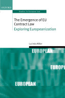 The Emergence of EU Contract Law