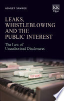 Leaks Whistleblowing And The Public Interest