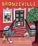 Bronzeville Boys and Girls Brooks Paired With Full Color Illustrations By Caldecott Honor