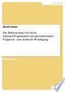 Die Bilanzierung von Stock Options Programmen im internationalen Vergleich   eine kritische W  rdigung