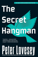 The Secret Hangman Review Peter Lovesey Has Cloaked The Classic
