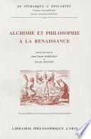 Alchimie et philosophie à la Renaissance
