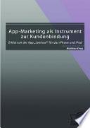 """App-Marketing als Instrument zur Kundenbindung: Erkl""""rt an der App ?Leerlauf? fr das iPhone und iPad"""