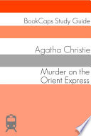 Murder on the Orient Express  Study Guide