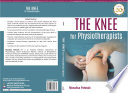 THE KNEE for Physiotherapists
