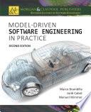 Model Driven Software Engineering in Practice