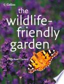 The Wildlife friendly Garden