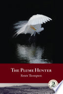 The Plume Hunter