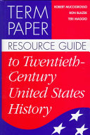 Term Paper Resource Guide To Twentieth Century United States History