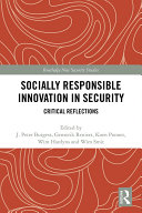 Socially Responsible Innovation in Security