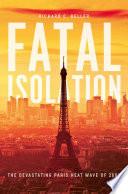Fatal Isolation