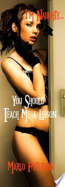 I m Naughty    You Should Teach Me a Lesson  Sexy Spanking Fetish   WW BM Cheating Wife Cuckold Erotic Romance