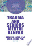 Trauma And Serious Mental Illness