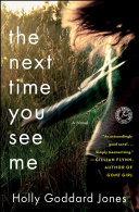 The Next Time You See Me Book
